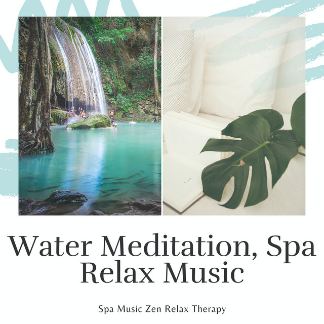 Water Meditation, Spa Relax Music