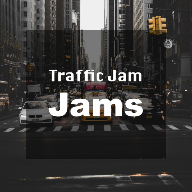 Traffic Jam Jams