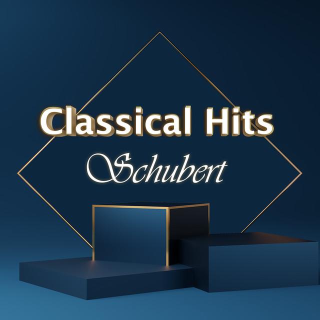 Classical Hits: Schubert