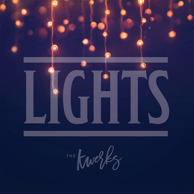 Lights by The Kwerks