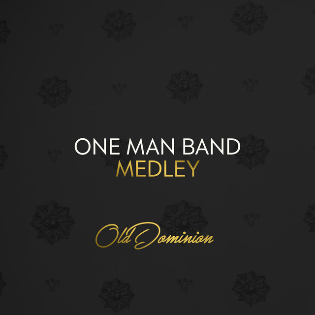 Album cover for One Man Band - Medley by Old Dominion