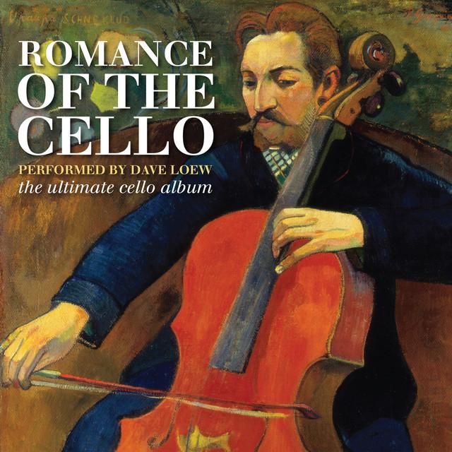 Romance of the Cello: The Ultimate Cello Album