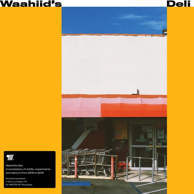 Waahiid's Deli
