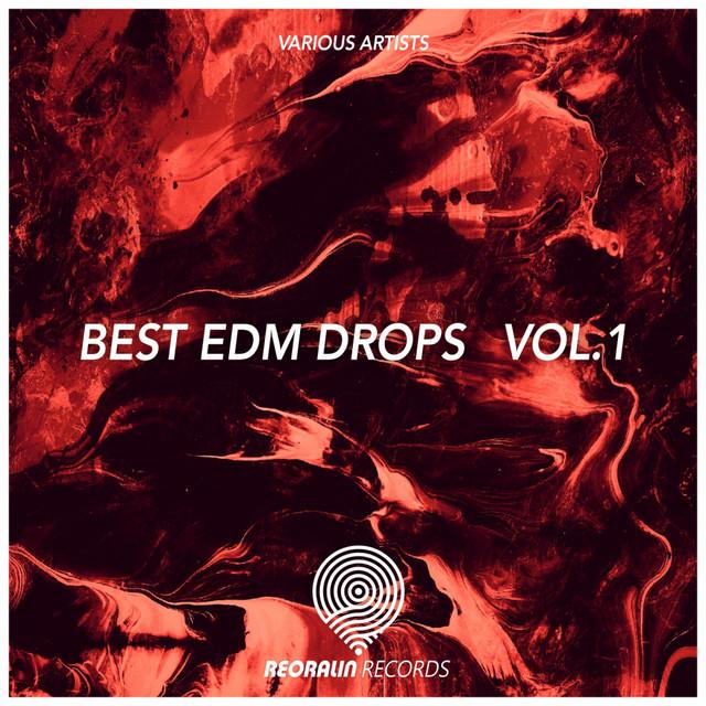 Best EDM Drops, Vol. 1