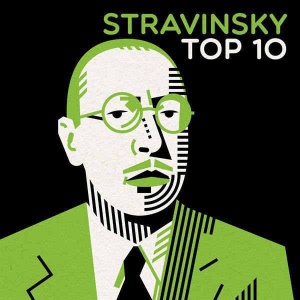 Stravinsky Top 10