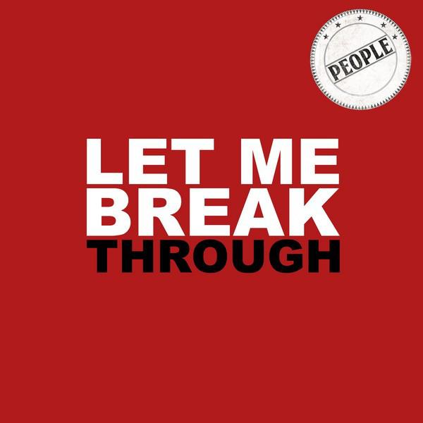Let Me Break Through - EP