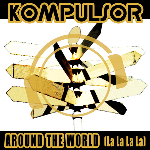Kompulsor - Around The World (feat. Ultra Flirt)