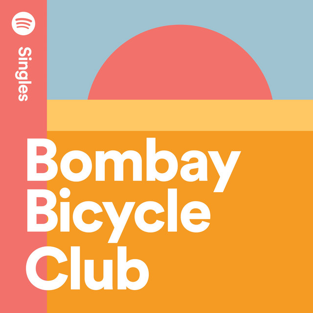 Bombay Bicycle Club - Spotify Singles cover