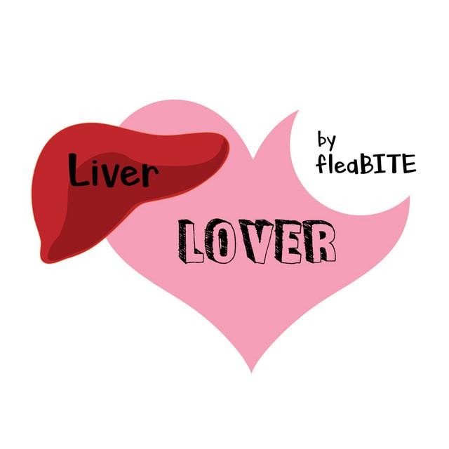 Liver Lover by fleaBITE