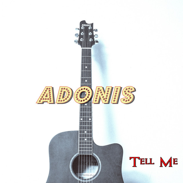 Artwork for Tell Me by Adonis