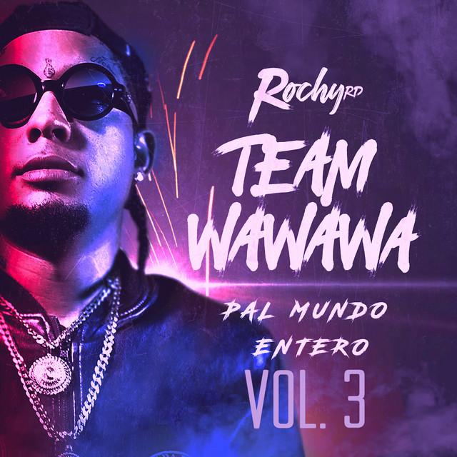Team Wa Wa Wa Pal Mundo Entero Vol. 3