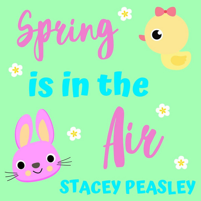 Spring Is in the Air by Stacey Peasley
