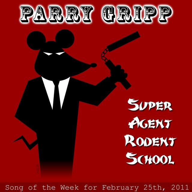Super Agent Rodent School by Parry Gripp