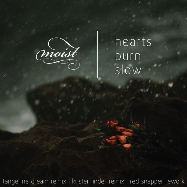 Hearts Burn Slow Remix EP