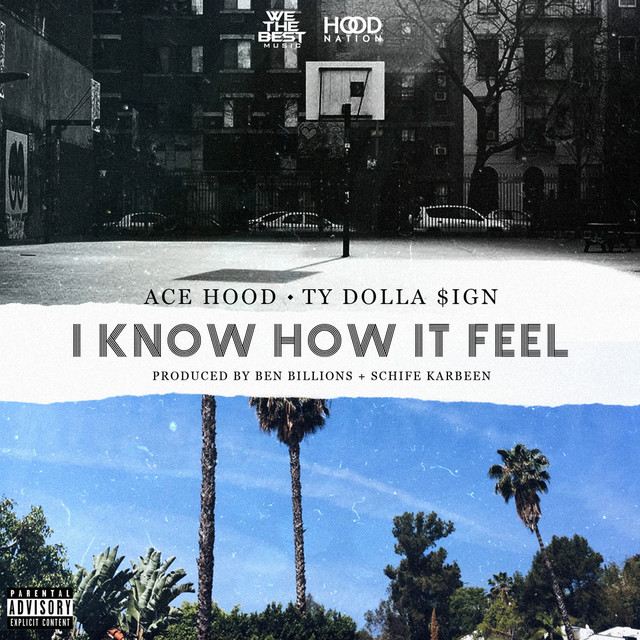 I Know How It Feel (feat. Ty Dolla $ign)