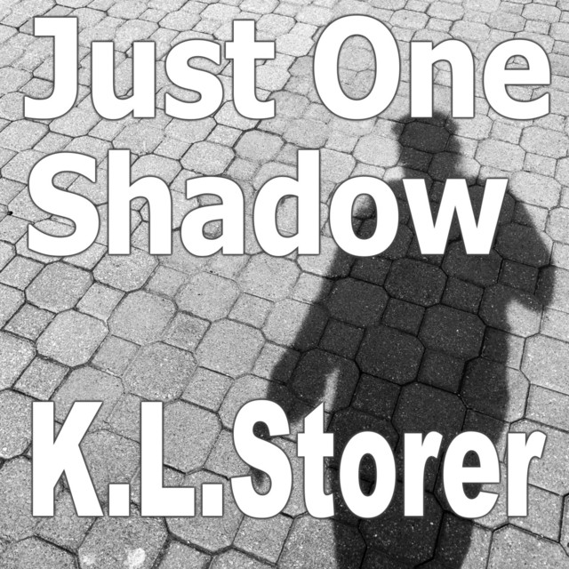 Just One Shadow