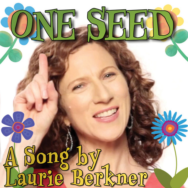 One Seed by Laurie Berkner Band