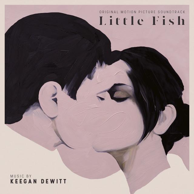 Little Fish (Original Motion Picture Soundtrack) - Official Soundtrack