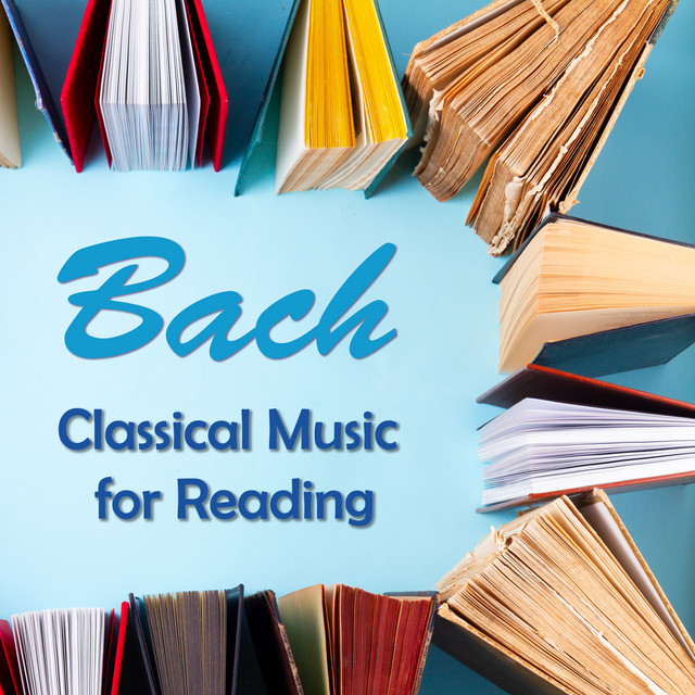 Bach: Classical Music for Reading