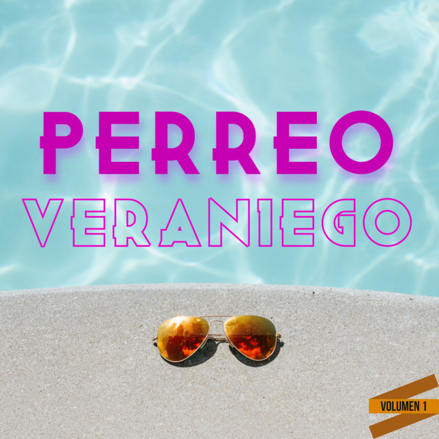 Perreo Veraniego Vol. 1