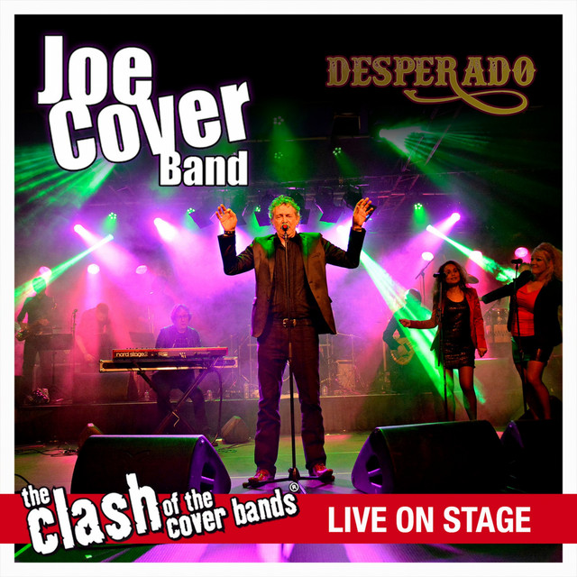 Desperado - The Clash of the Cover Bands Live On Stage