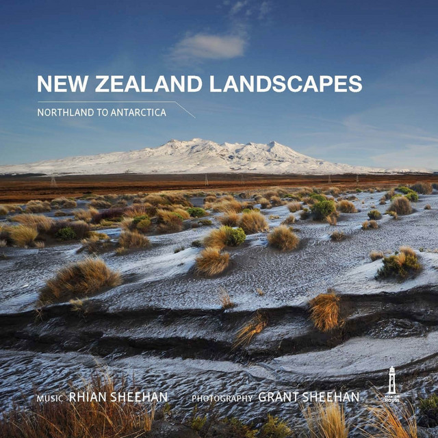 New Zealand Landscapes (Northland to Antarctica)