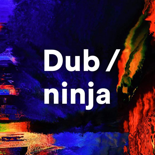 Dub Ninja (DJ Mix)