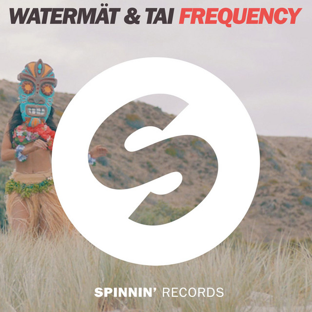 Watermät & TAI - Frequency (Radio Edit)