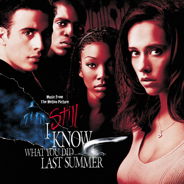 I Still Know What You Did Last Summer Soundtrack - Official Soundtrack