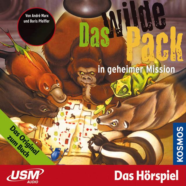 Teil 7: Das wilde Pack in geheimer Mission Cover