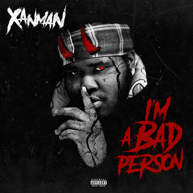 Album cover for I'm A Bad Person by XanMan