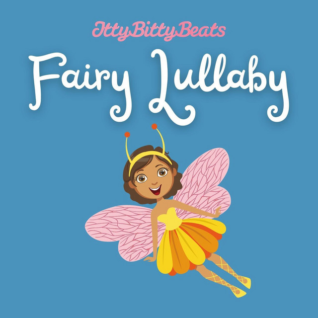 Fairy Lullaby by Itty Bitty Beats