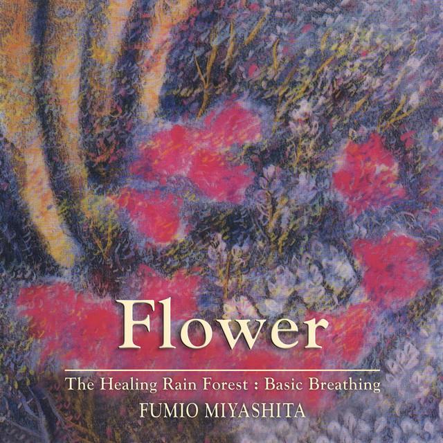 The Healing Rain Forest: Flower
