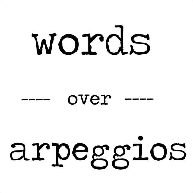 Words Over Arpeggios