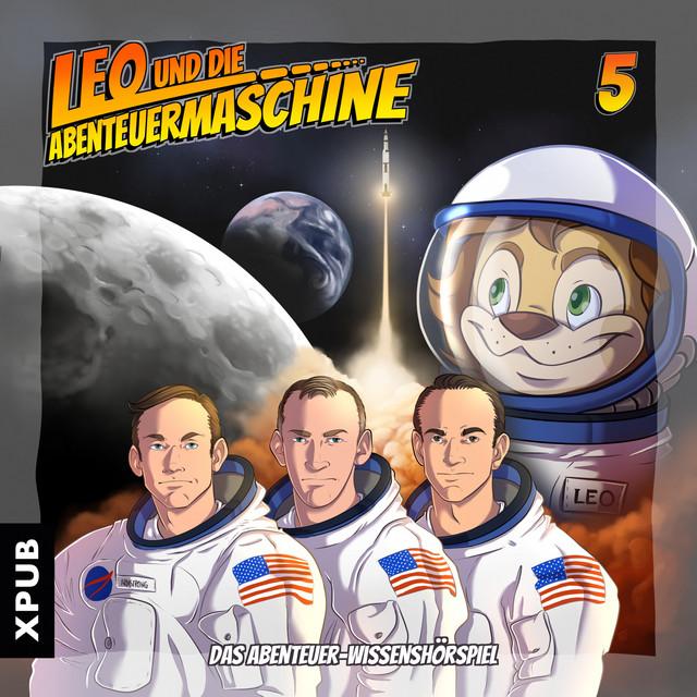 Leo und die Abenteuermaschine, Folge 5 (Das Abenteuer-Wissenshörspiel) Cover