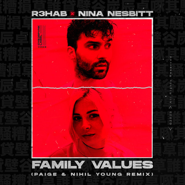 Family Values (with Nina Nesbitt) [Paige & Nihil Young Remix]