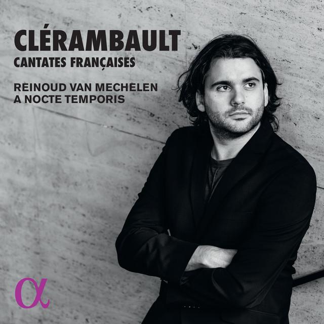 Clérambault: Cantates Françaises