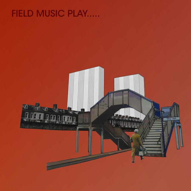Field Music Play..