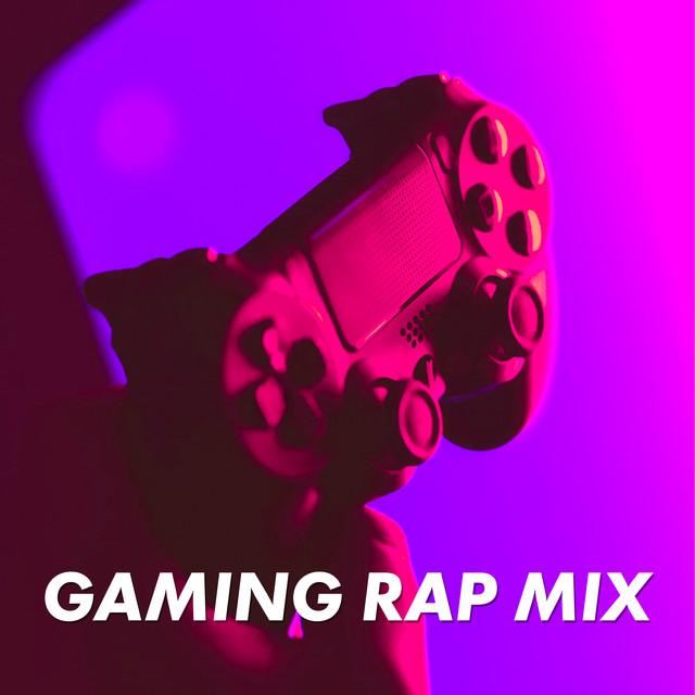 Gaming Rap Mix