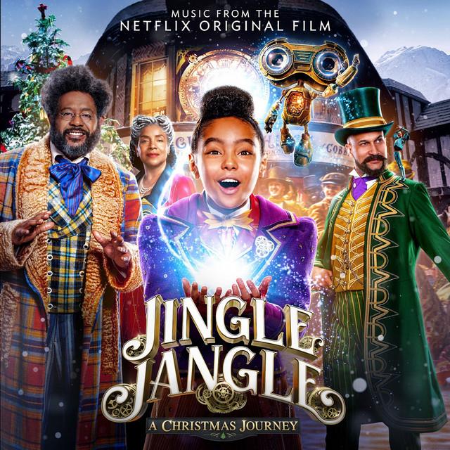 Jingle Jangle: A Christmas Journey (Music From The Netflix Original Film)
