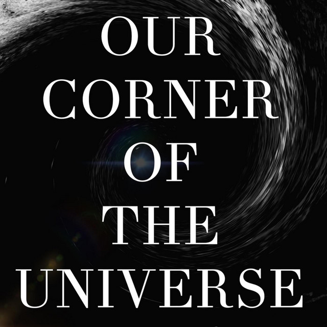 Our Corner of the Universe