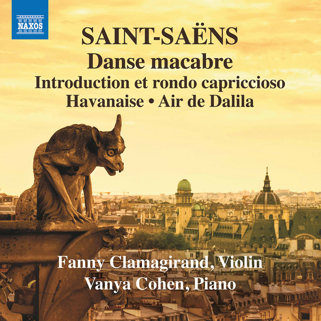 Album cover for Saint-Saëns: Music for Violin & Piano, Vol. 3 by Camille Saint-Saëns, Fanny Clamagirand, Vanya Cohen