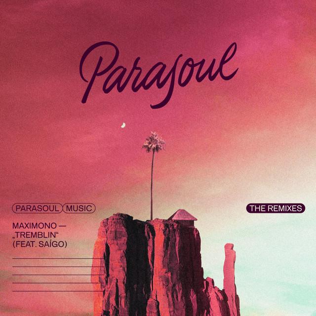 Maximono feat. Saígo - Tremblin: The Remixes  Image