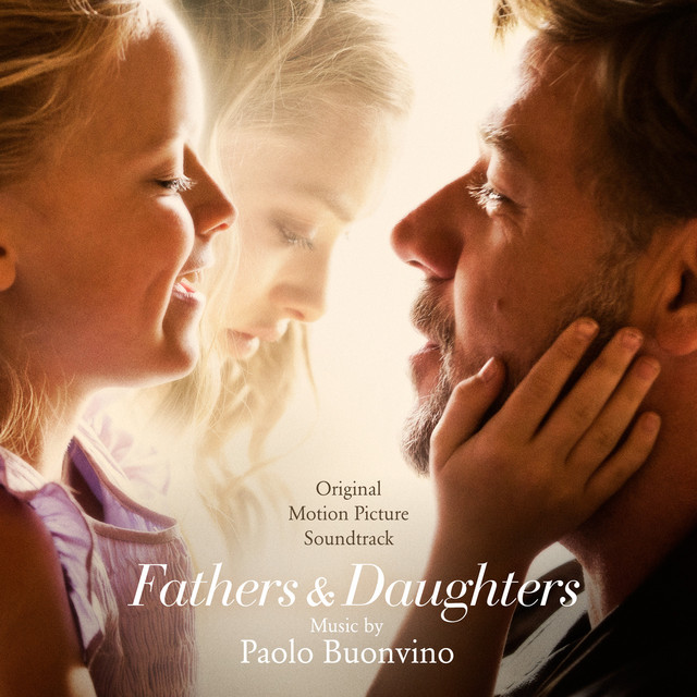 Fathers and Daughters (Original Motion Picture Soundtrack) - Fathers & Daughters