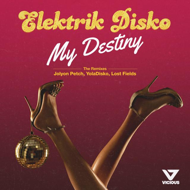 My Destiny - Jolyon Petch Remix