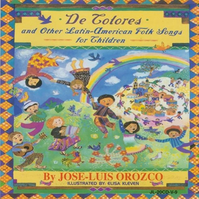 De Colores by José-Luis Orozco