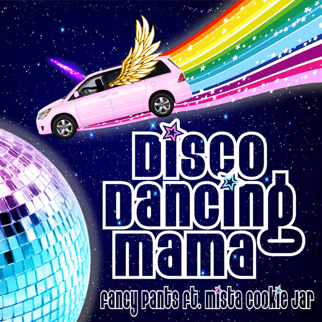 Disco Dancing Mama (feat. Mista Cookie Jar) by Fancy Pants