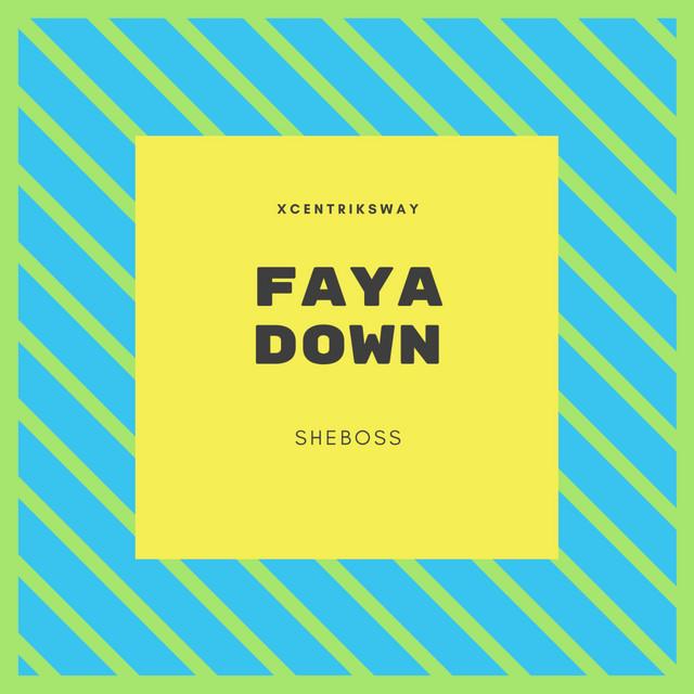 Faya Down