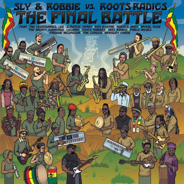 The Final Battle (Sly & Robbie vs. Roots Radics)