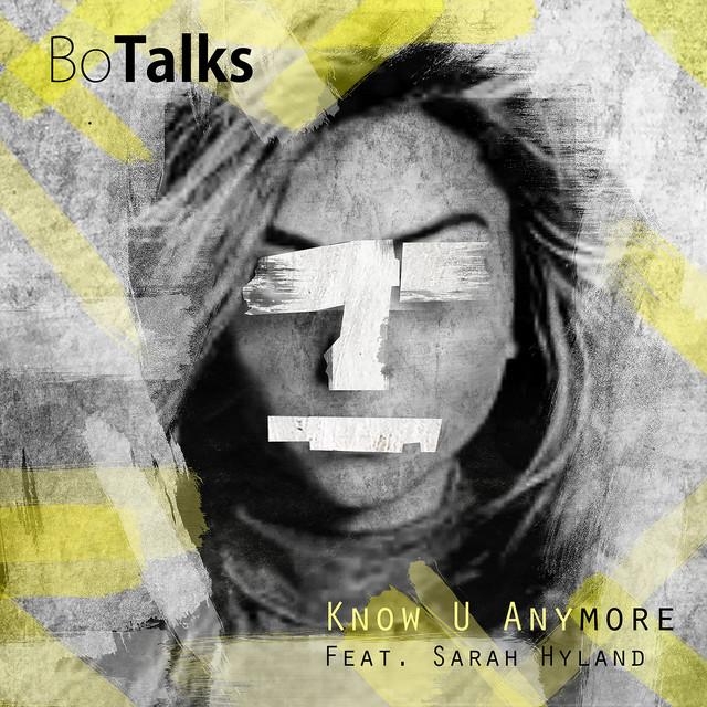 Know U Anymore (feat. Sarah Hyland)